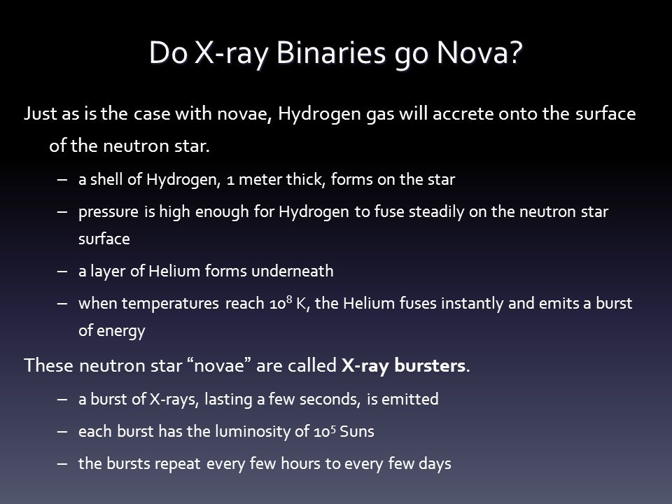 Do X-ray Binaries go Nova