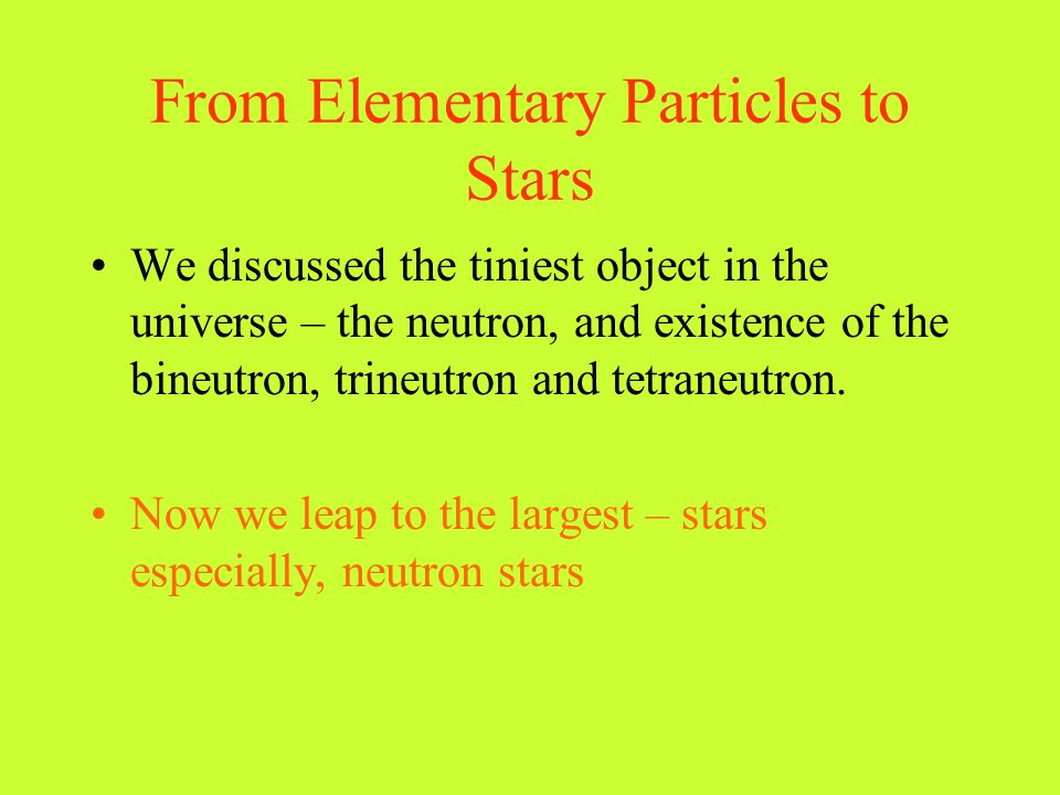 From Elementary Particles to Stars