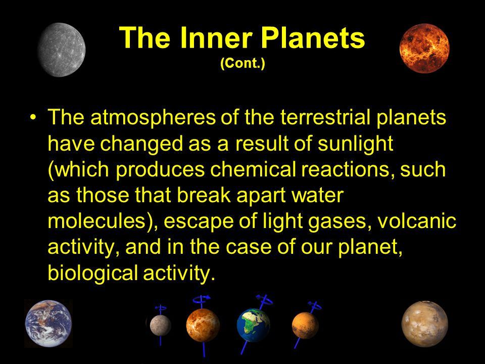 The Inner Planets (Cont.)