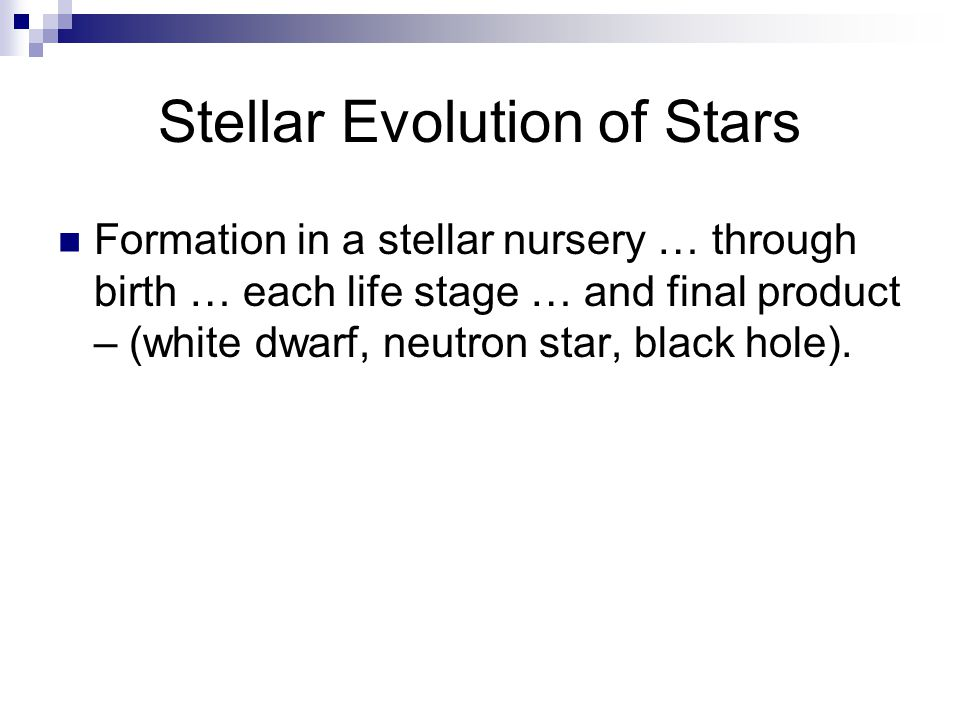 Stellar Evolution of Stars