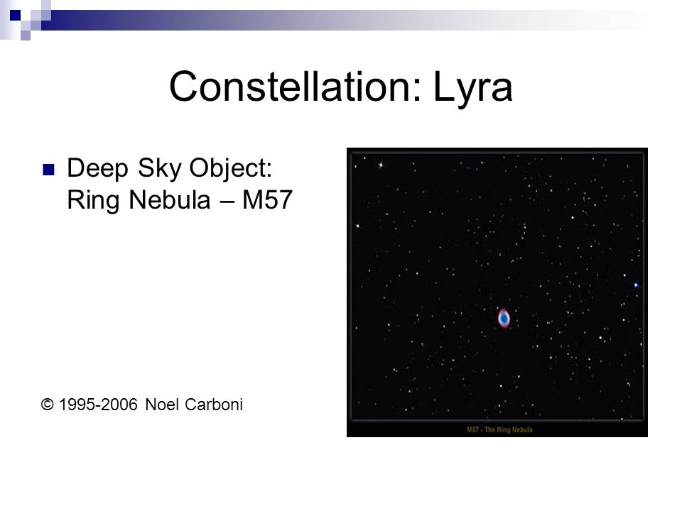 Constellation: Lyra Deep Sky Object: Ring Nebula – M57