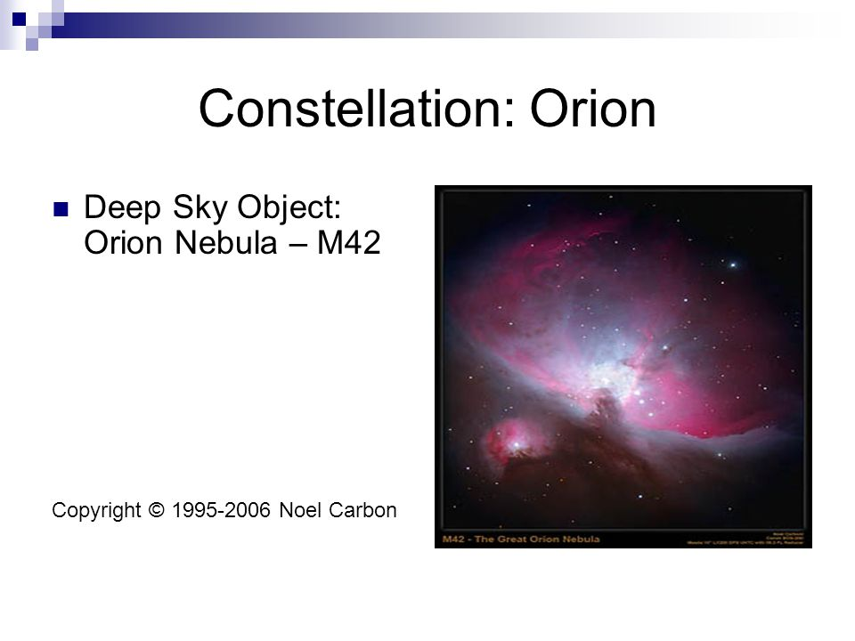 Constellation: Orion Deep Sky Object: Orion Nebula – M42