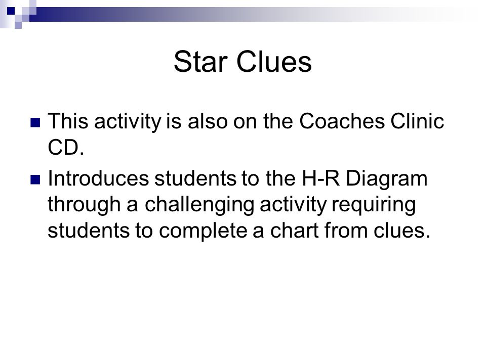 Star Clues This activity is also on the Coaches Clinic CD.