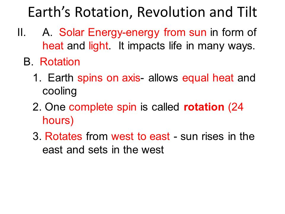 Earth's Rotation, Revolution and Tilt