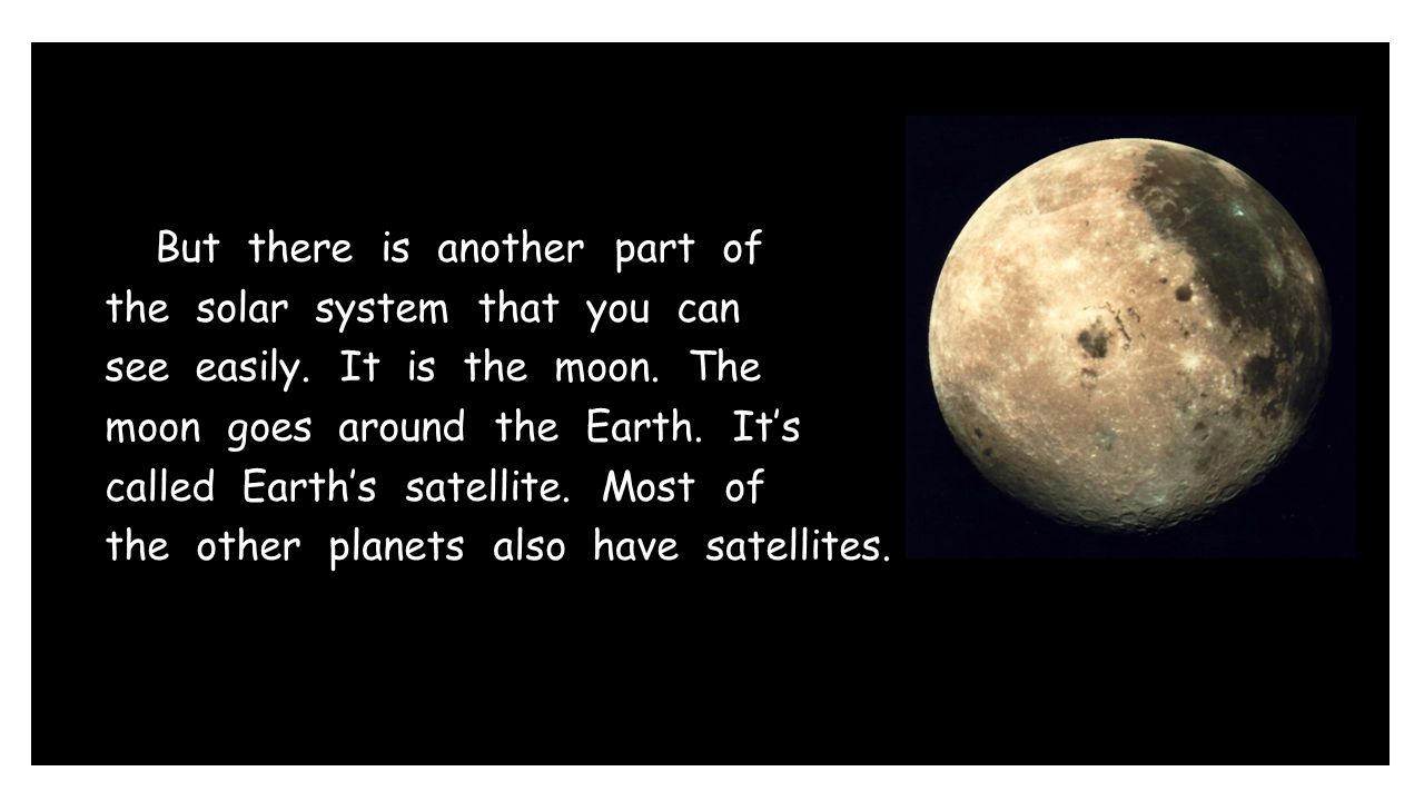 But there is another part of the solar system that you can see easily