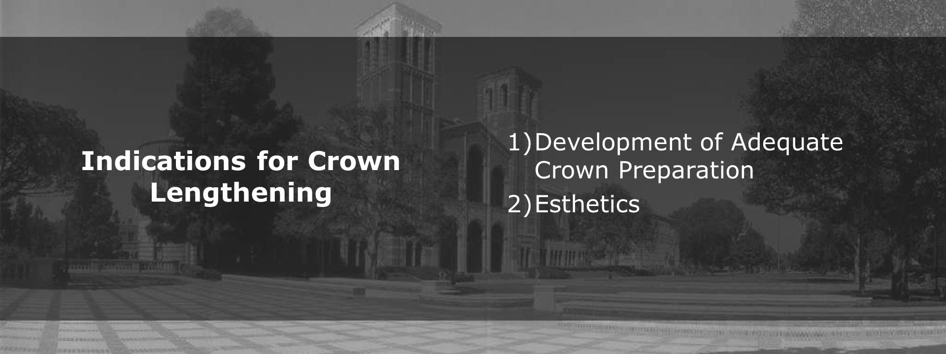 Indications for Crown Lengthening