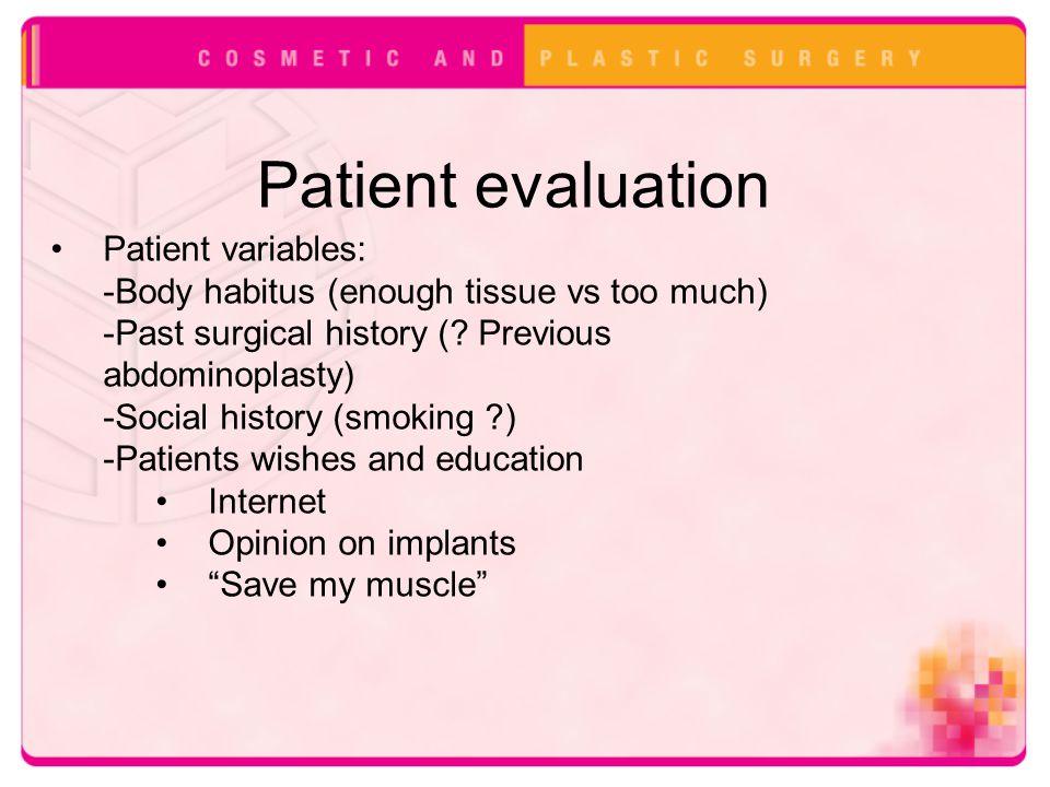 Patient evaluation Patient variables: