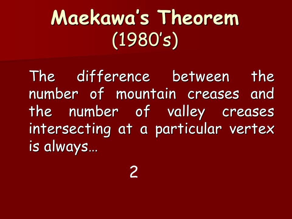 Maekawa's Theorem (1980's)
