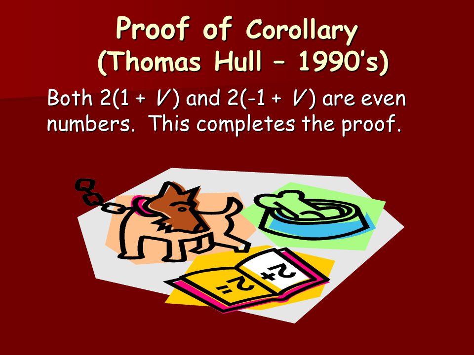 Proof of Corollary (Thomas Hull – 1990's)
