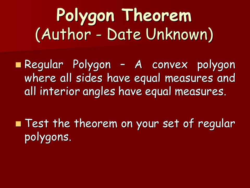 Polygon Theorem (Author - Date Unknown)