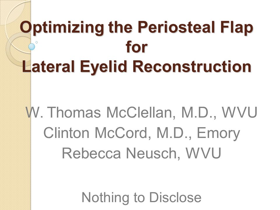 Optimizing the Periosteal Flap for Lateral Eyelid Reconstruction