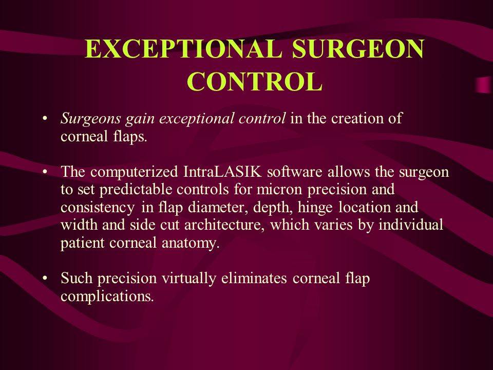 EXCEPTIONAL SURGEON CONTROL