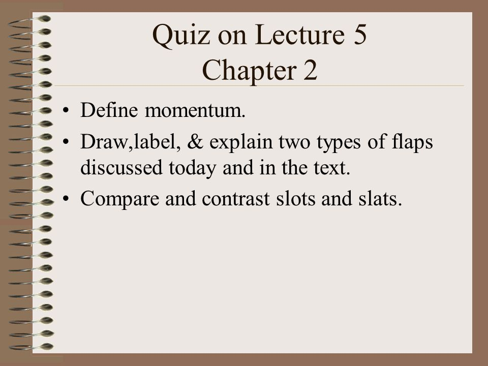 Quiz on Lecture 5 Chapter 2