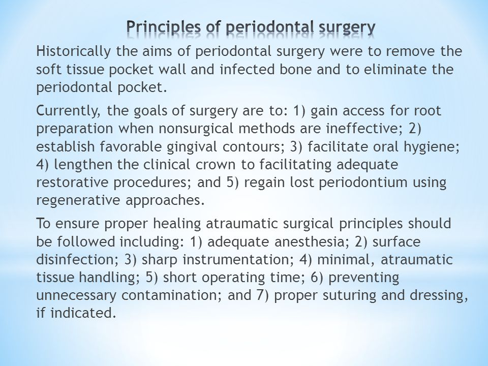 Principles of periodontal surgery