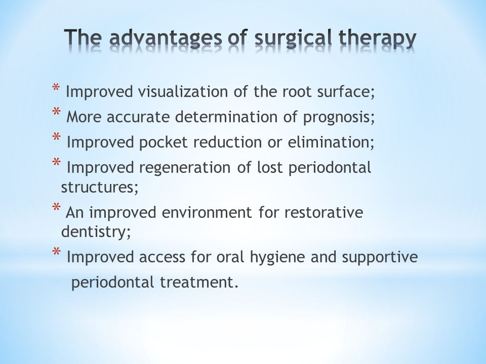 The advantages of surgical therapy