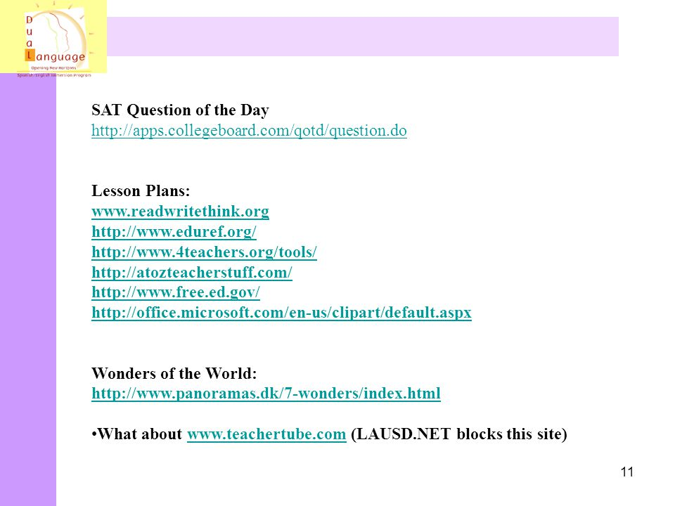 SAT Question of the Day http://apps.collegeboard.com/qotd/question.do. Lesson Plans: www.readwritethink.org.
