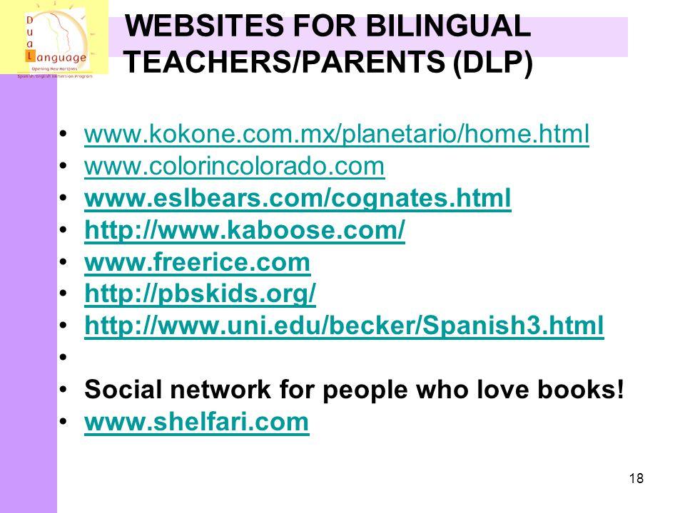 WEBSITES FOR BILINGUAL TEACHERS/PARENTS (DLP)