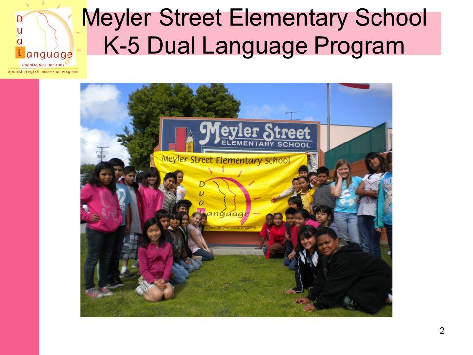 Meyler Street Elementary School K-5 Dual Language Program