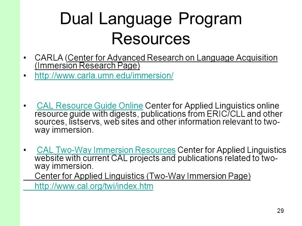 Dual Language Program Resources