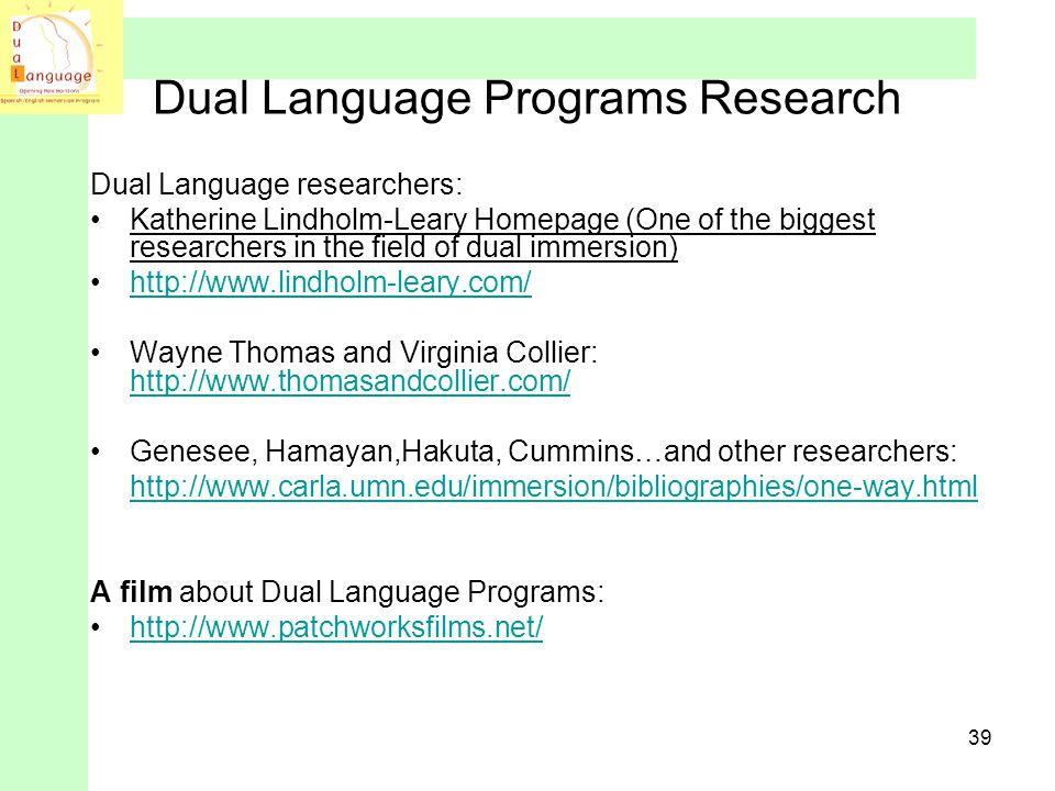 Dual Language Programs Research