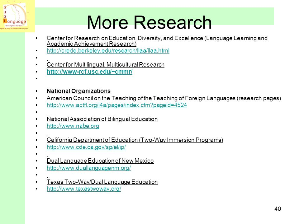 More Research Center for Research on Education, Diversity, and Excellence (Language Learning and Academic Achievement Research)