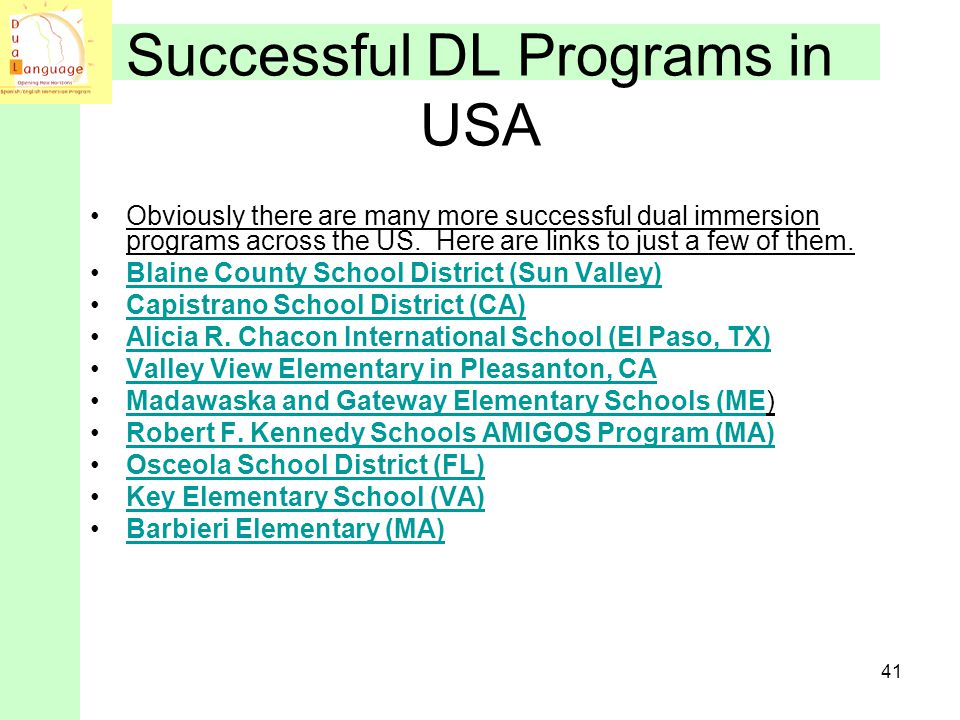 Successful DL Programs in USA