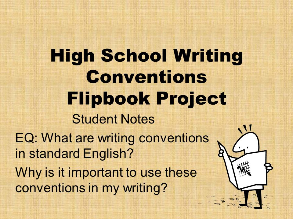 High School Writing Conventions Flipbook Project