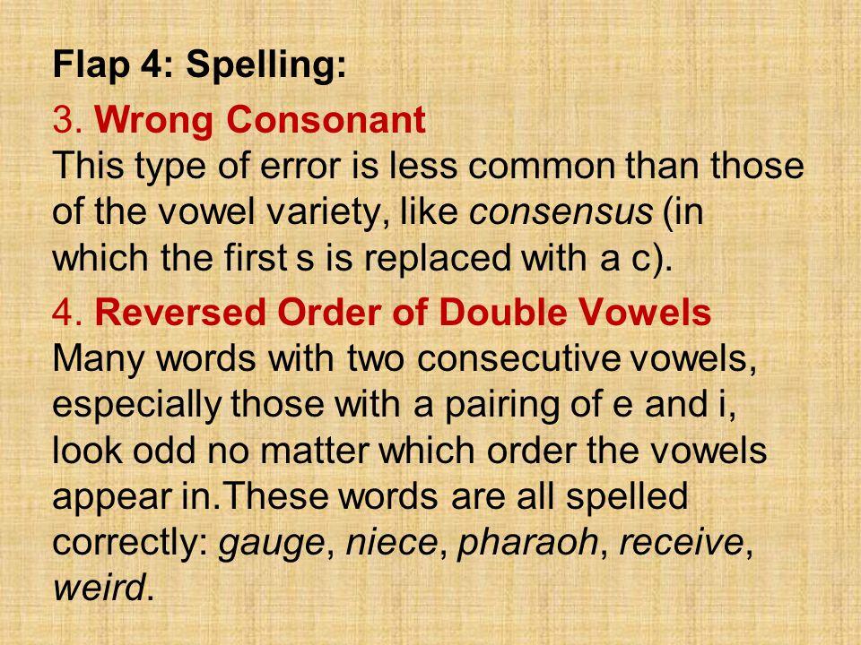 Flap 4: Spelling: 3.