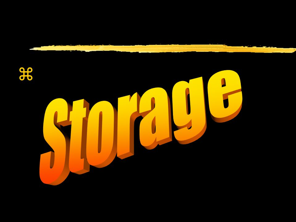 Storage & Digestion Storage