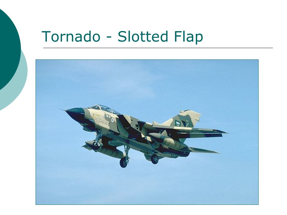 Tornado - Slotted Flap