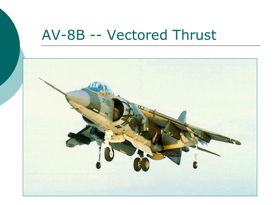 AV-8B -- Vectored Thrust