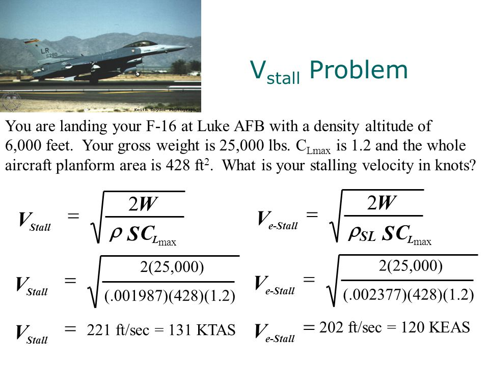 Vstall Problem 2 = S W V C r 2 = S W V C rSL = V = V = V = V