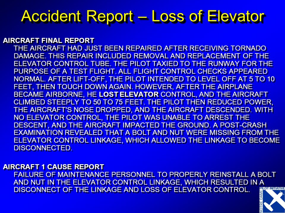 Accident Report – Loss of Elevator