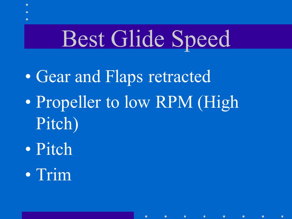 Best Glide Speed Gear and Flaps retracted
