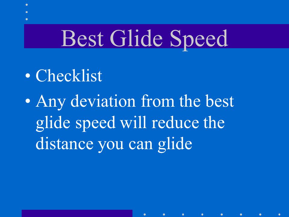 Best Glide Speed Checklist