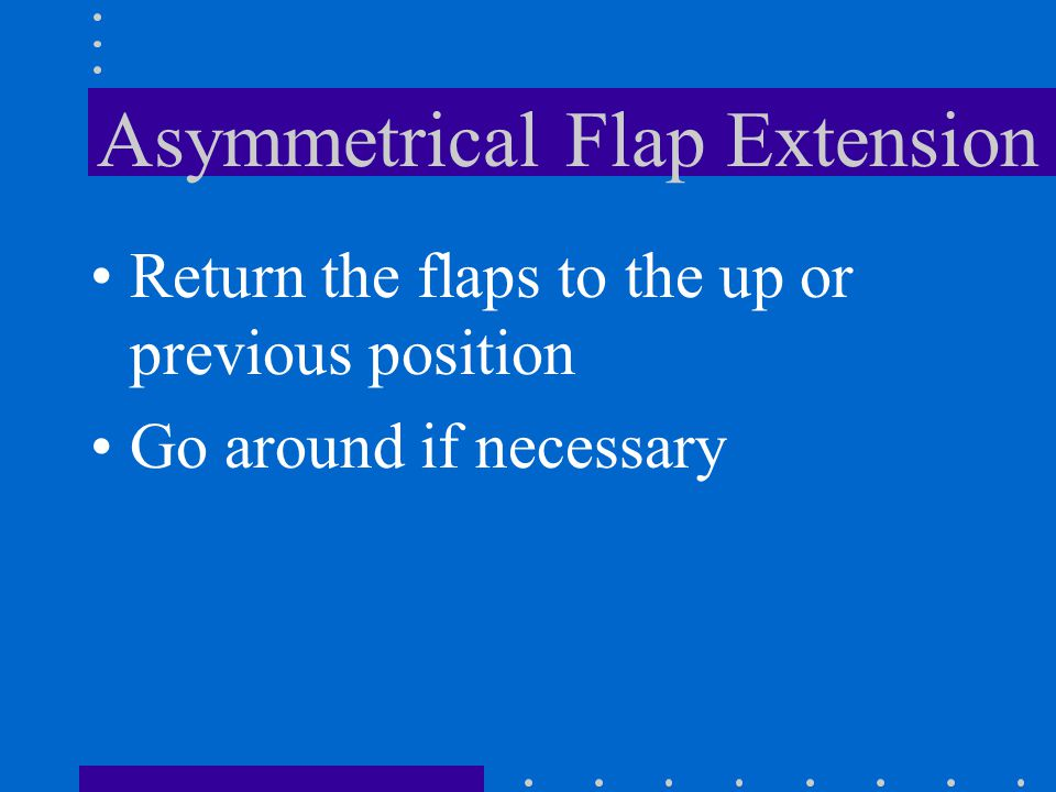 Asymmetrical Flap Extension