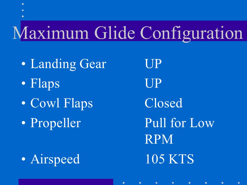 Maximum Glide Configuration