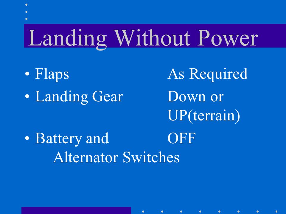 Landing Without Power Flaps As Required