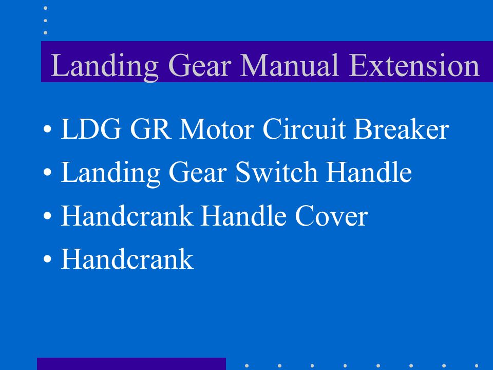Landing Gear Manual Extension