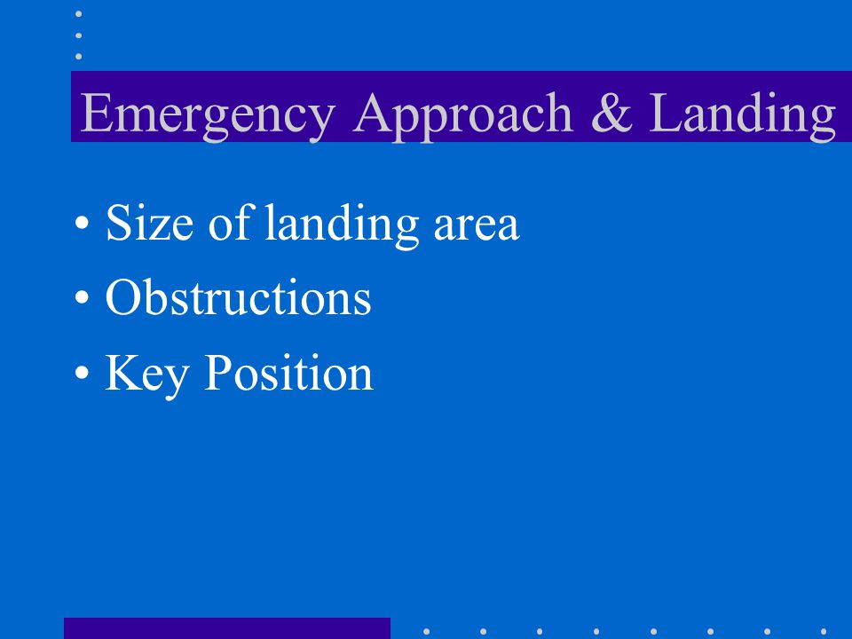 Emergency Approach & Landing