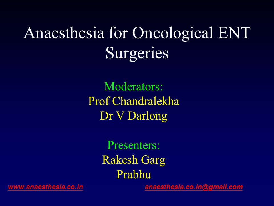 Anaesthesia for Oncological ENT Surgeries
