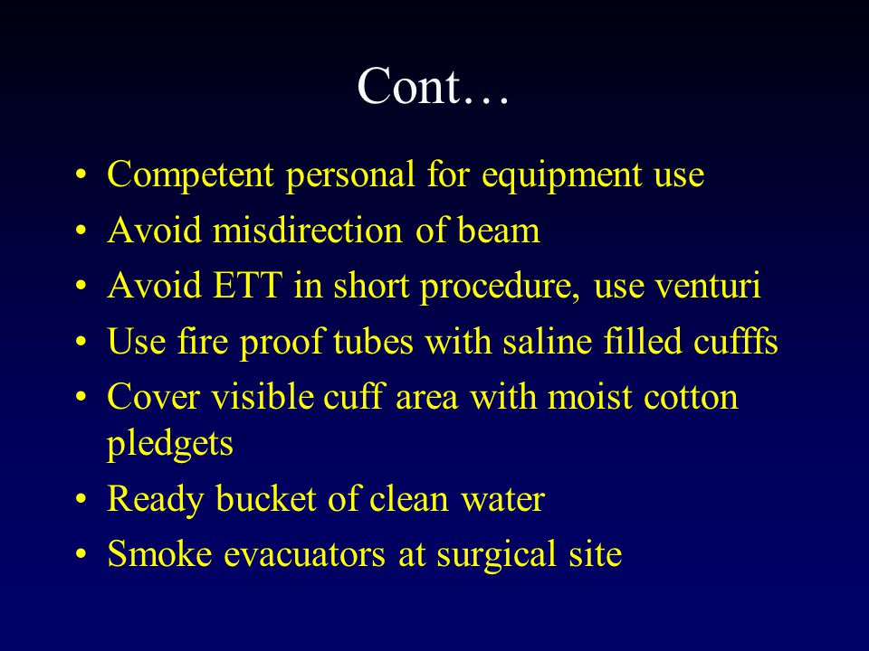 Cont… Competent personal for equipment use Avoid misdirection of beam