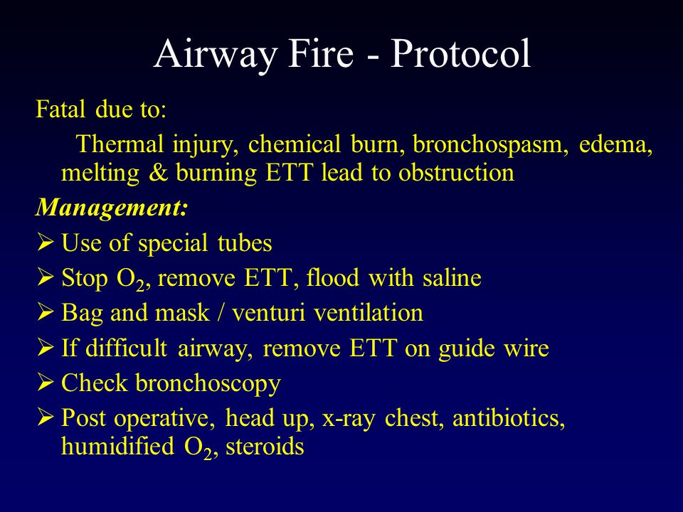 Airway Fire - Protocol Fatal due to:
