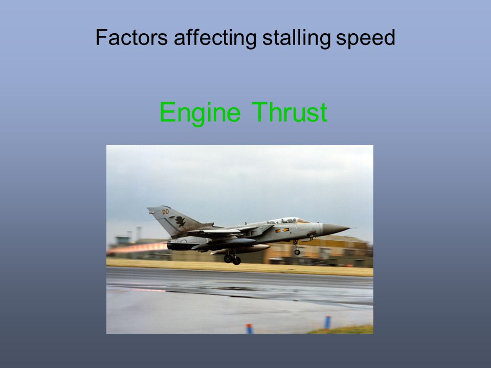 Factors affecting stalling speed