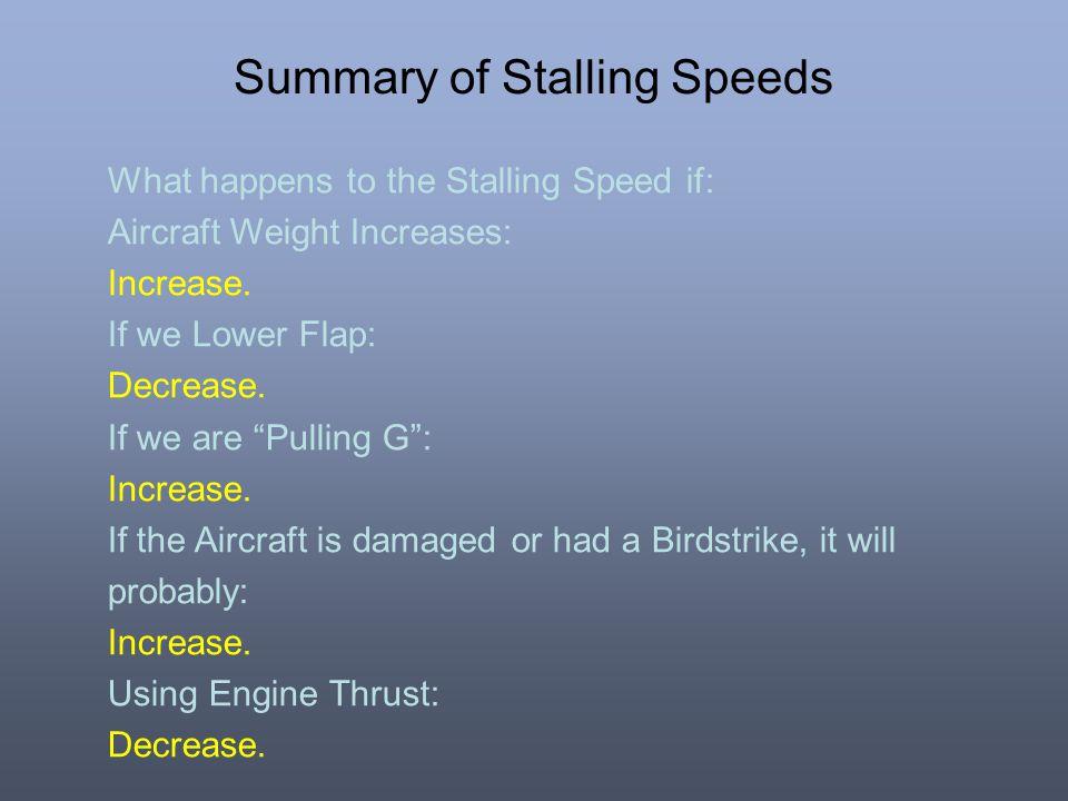 Summary of Stalling Speeds