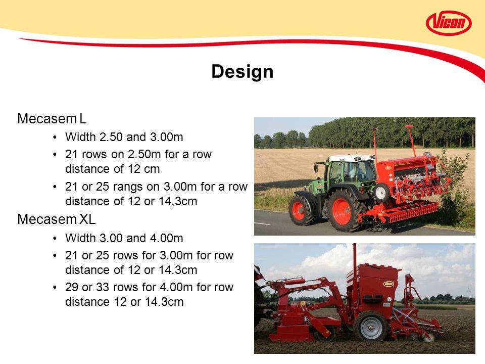 Design Mecasem L Mecasem XL Width 2.50 and 3.00m