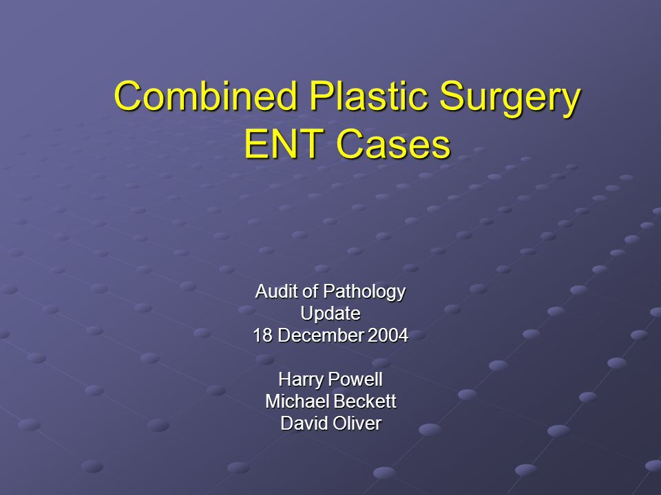 Combined Plastic Surgery ENT Cases