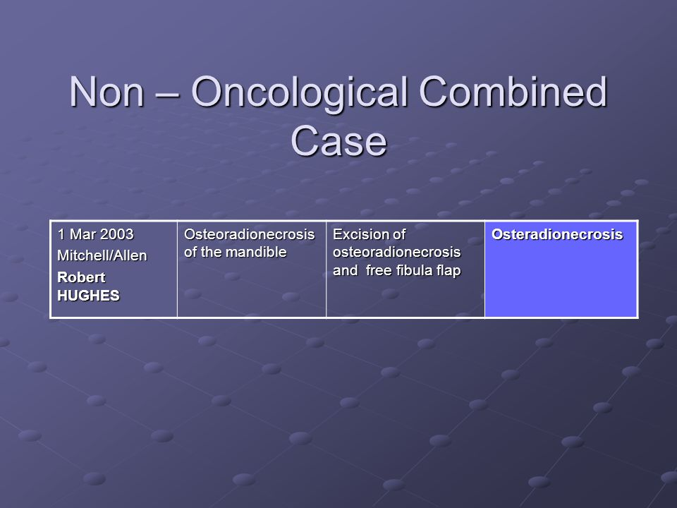 Non – Oncological Combined Case