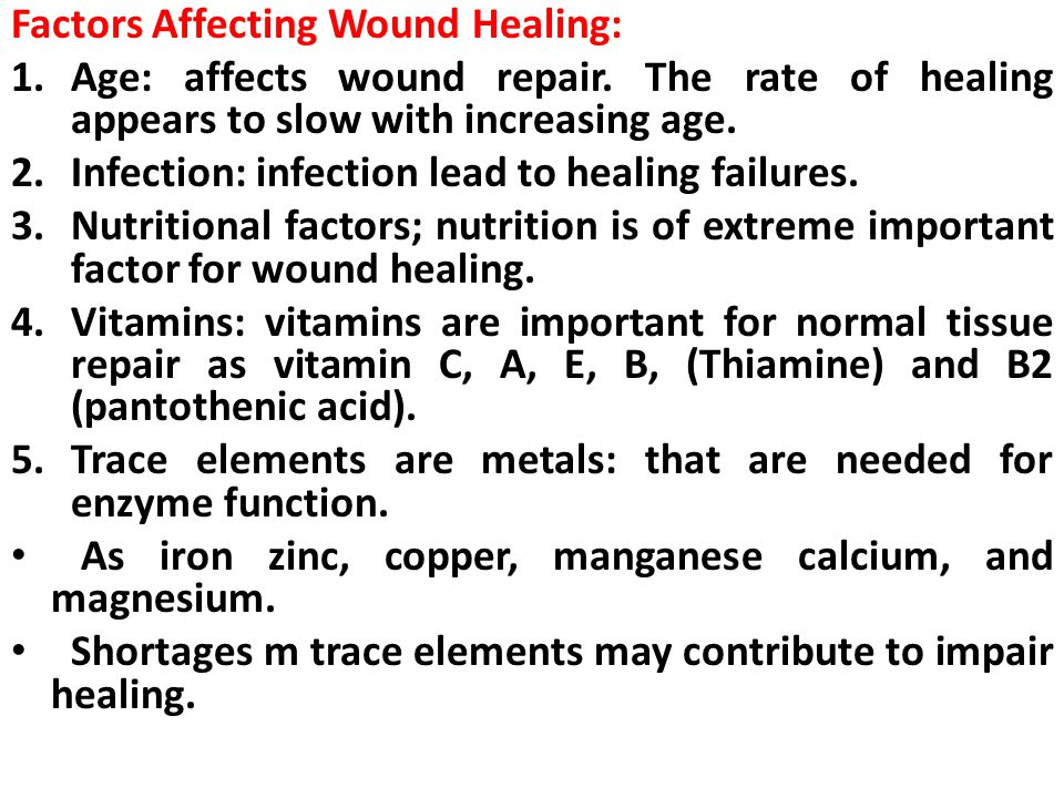 Factors Affecting Wound Healing: