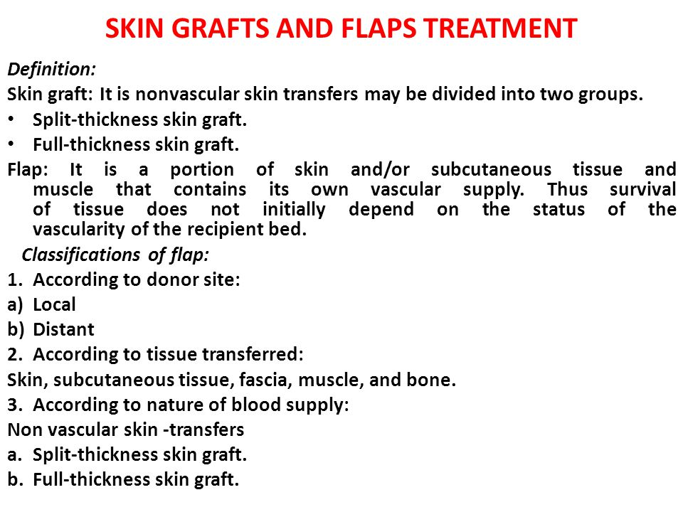 SKIN GRAFTS AND FLAPS TREATMENT